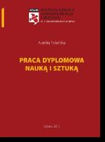 Praca dyplomowa nauką i sztuką - Aurelia Polańska