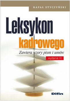 Leksykon kadrowego - Rafał Styczyński