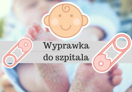 Wyprawka do szpitala – o czym powinna pamiętać każda mama