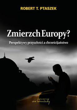 Zmierzch Europy?