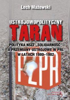 Taran, który obalił PRL