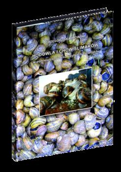 Hodowla i chów ślimaków w pomieszczeniu i na użytkach zielonych