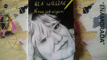 Enamorada - kolejny fragment książki Eli Walczak