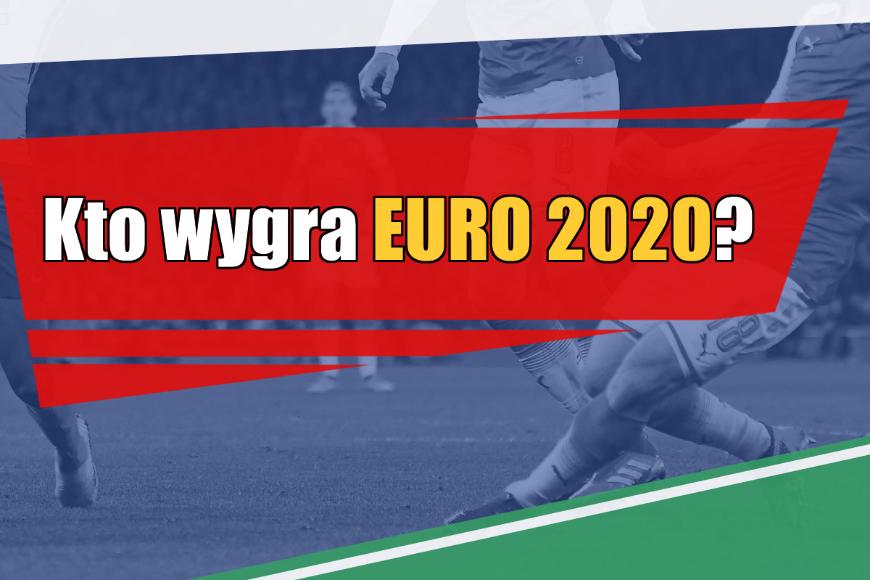 Euro 2020 – kto wygra?!